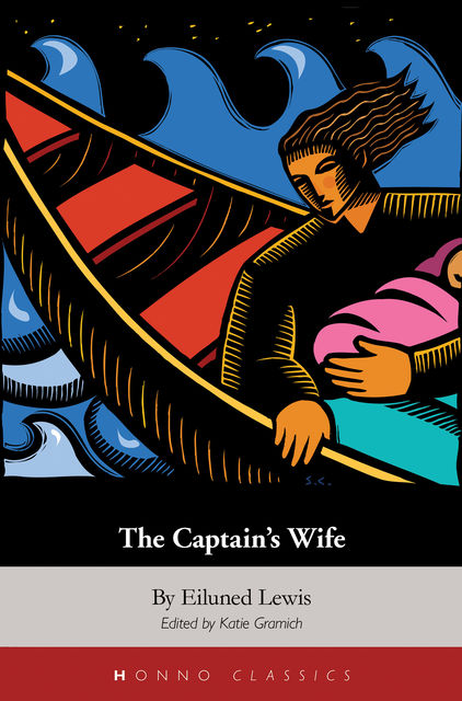 The Captain's Wife, Eiluned Lewis