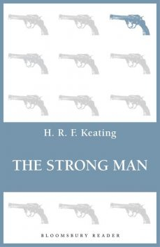 The Strong Man, H.R.F.Keating