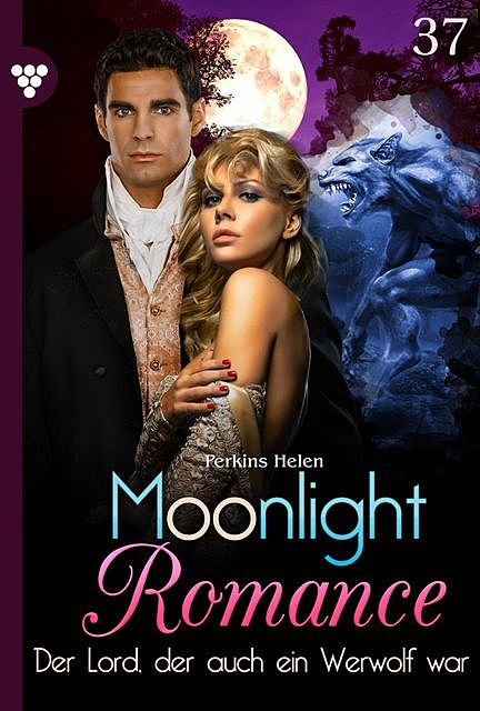 Moonlight Romance 37 – Romantic Thriller, Helen Perkins