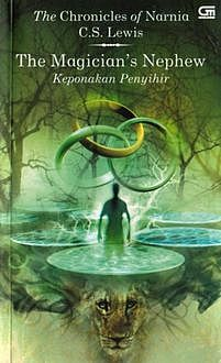 The Chronicles of Narnia (Keponakan Penyihir), Clive Staples Lewis