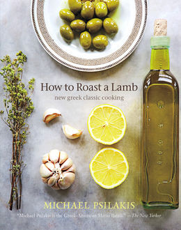 How to Roast a Lamb, Michael Psilakis