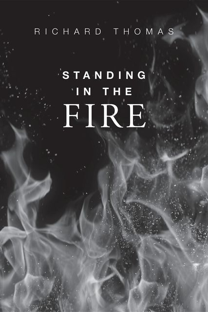 Standing In The Fire, Richard Thomas