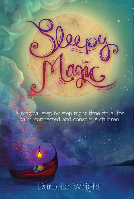 Sleepy Magic, Danielle Wright