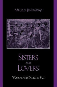 Sisters and Lovers, Megan Jennaway