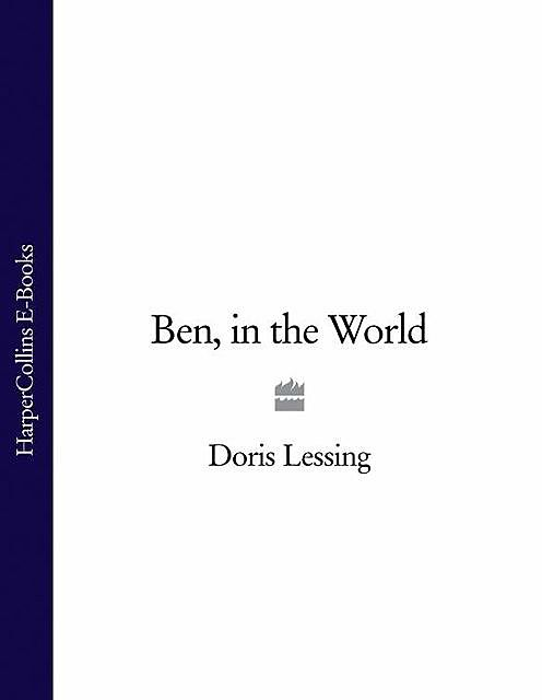Ben, in the World, Doris Lessing