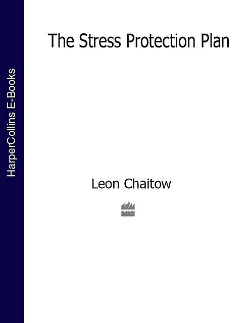 The Stress Protection Plan, Leon Chaitow
