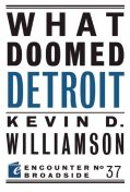 What Doomed Detroit, Kevin Williamson
