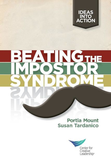 Beating the Impostor Syndrome, Portia Mount, Susan Tardanico