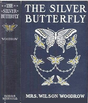 The Silver Butterfly, Woodrow Wilson
