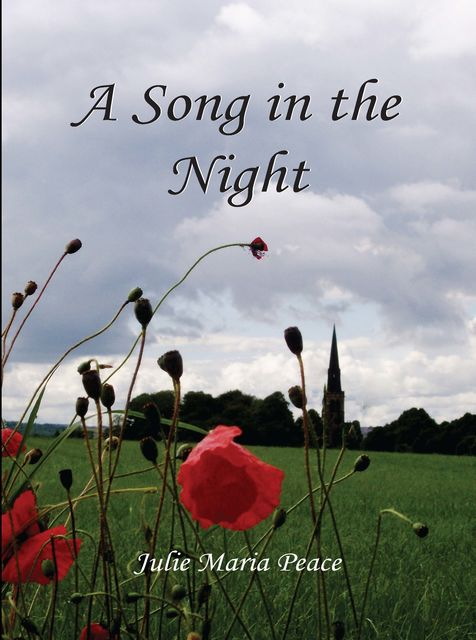 A Song in the Night, Julie Maria Peace