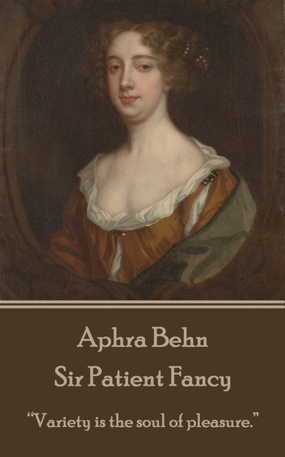 Sir Patient Fancy, Aphra Behn