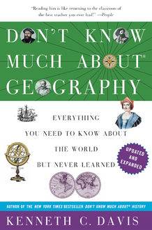 Don't Know Much About Geography, Kenneth C. Davis