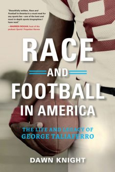 Race and Football in America, Dawn Knight