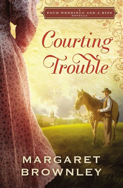 Courting Trouble, Margaret Brownley