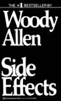 Side Effects, Woody Allen