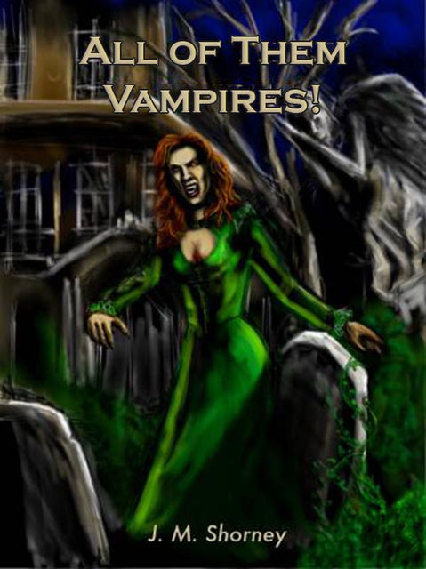 All of Them Vampires, Jean Shorney