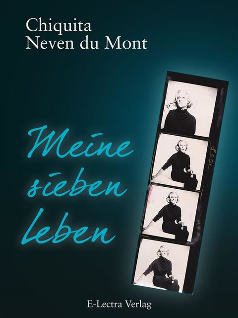 Meine Sieben Leben – Enhanced Edition, Chiquita Iracema Neven du Mont