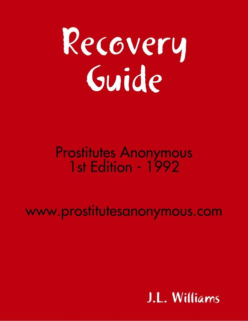 Sold Out: A Recovery Guide for Prostitutes Anonymous, J.L. Williams