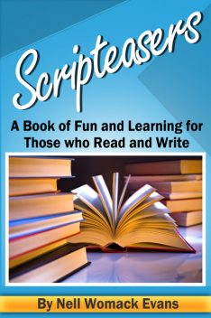 Scripteasers, Nell Womack Evans