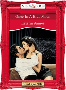 Once In A Blue Moon, Kristin James