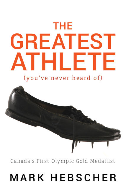 The Greatest Athlete (You've Never Heard Of), Mark Hebscher