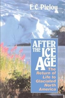 After the Ice Age, E.C. Pielou