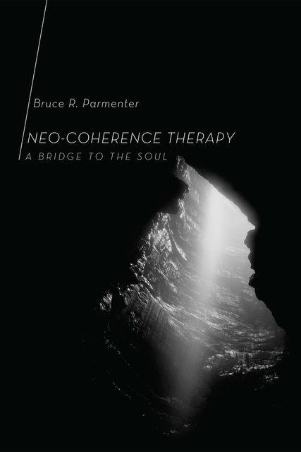 Neo-Coherence Therapy, Bruce R. Parmenter