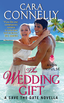 The Wedding Gift, Cara Connelly