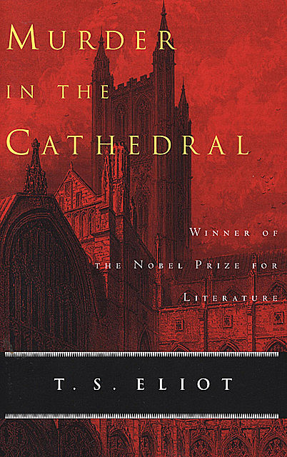 Murder in the Cathedral, T.S.Eliot