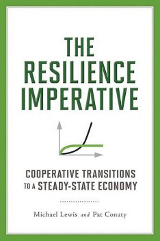 The Resilience Imperative, Michael Lewis, Patrick Conaty