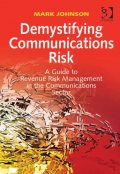 Demystifying Communications Risk, Mark Johnson