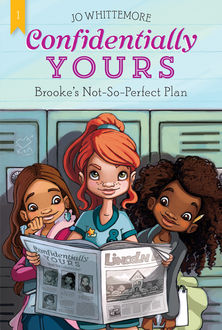 Brooke's Not-So-Perfect Plan, Jo Whittemore