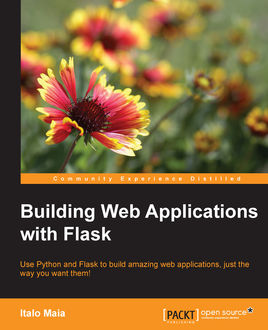 Building Web Applications with Flask, Italo Maia