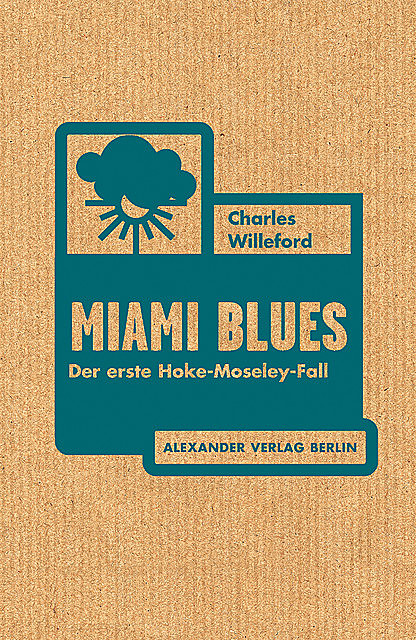 Miami Blues, Charles Willeford