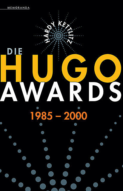 Die Hugo Awards 1985–2000, Hardy Kettlitz