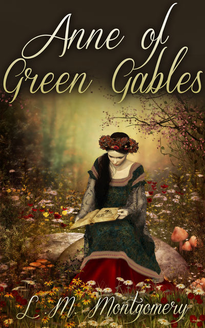 Anne of Green Gables Complete Collection – 12 eBooks, Lucy Maud Montogmery
