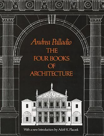 The Four Books of Architecture, Andrea Palladio
