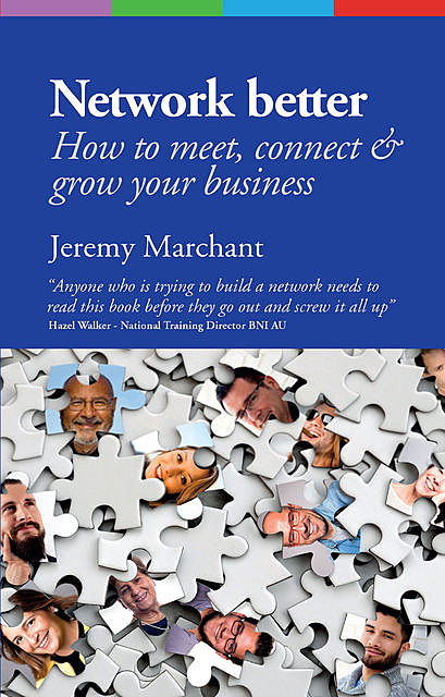 Network Better, Jeremy Marchant