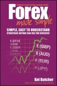 Forex Made Simple, Kel Butcher