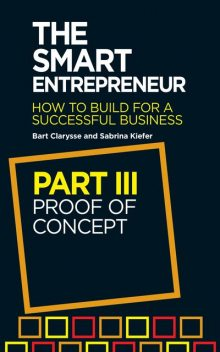 The Smart Entrepreneur (Part III: Proof of concept), Bart Clarysse, Sabrina Kiefer