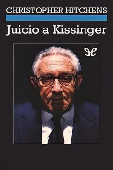 Juicio a Kissinger, Christopher Hitchens