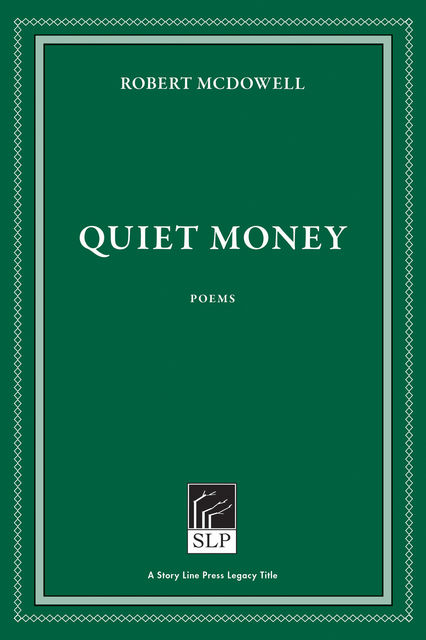 Quiet Money, Robert McDowell