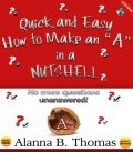 "Quick and Easy – How to Make an ""A"" – In a Nutshell, THOMAS"