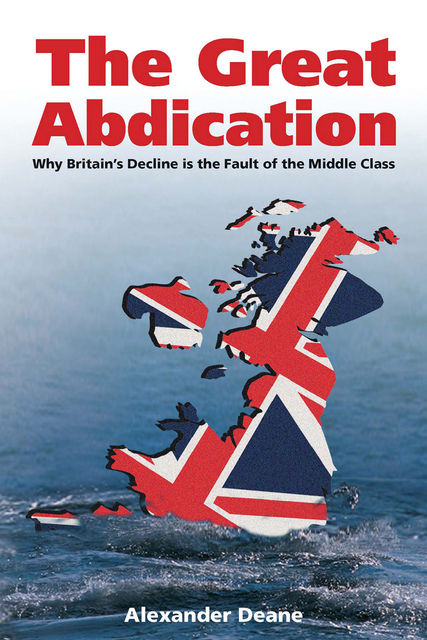 The Great Abdication, Alexander Deane
