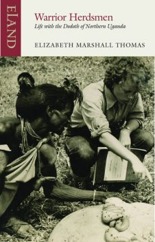 Warrior Herdsmen, Elizabeth Marshall Thomas