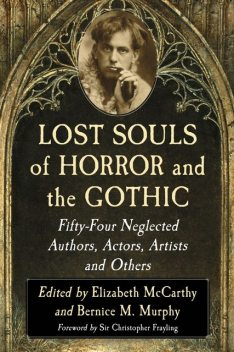 Lost Souls of Horror and the Gothic, Elizabeth McCarthy