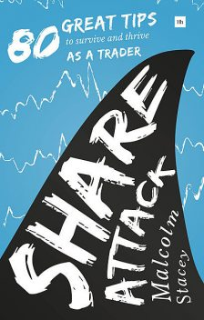 Share Attack, Malcolm Stacey