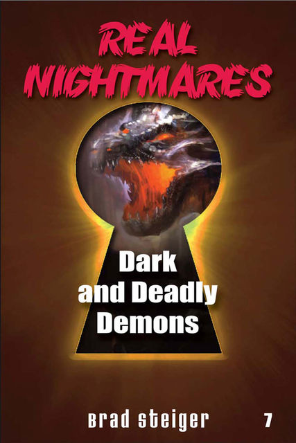 Real Nightmares (Book 7), Brad Steiger