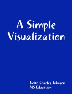 A Simple Visualization, Keith Johnson