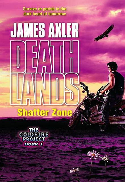 Shatter Zone, James Axler